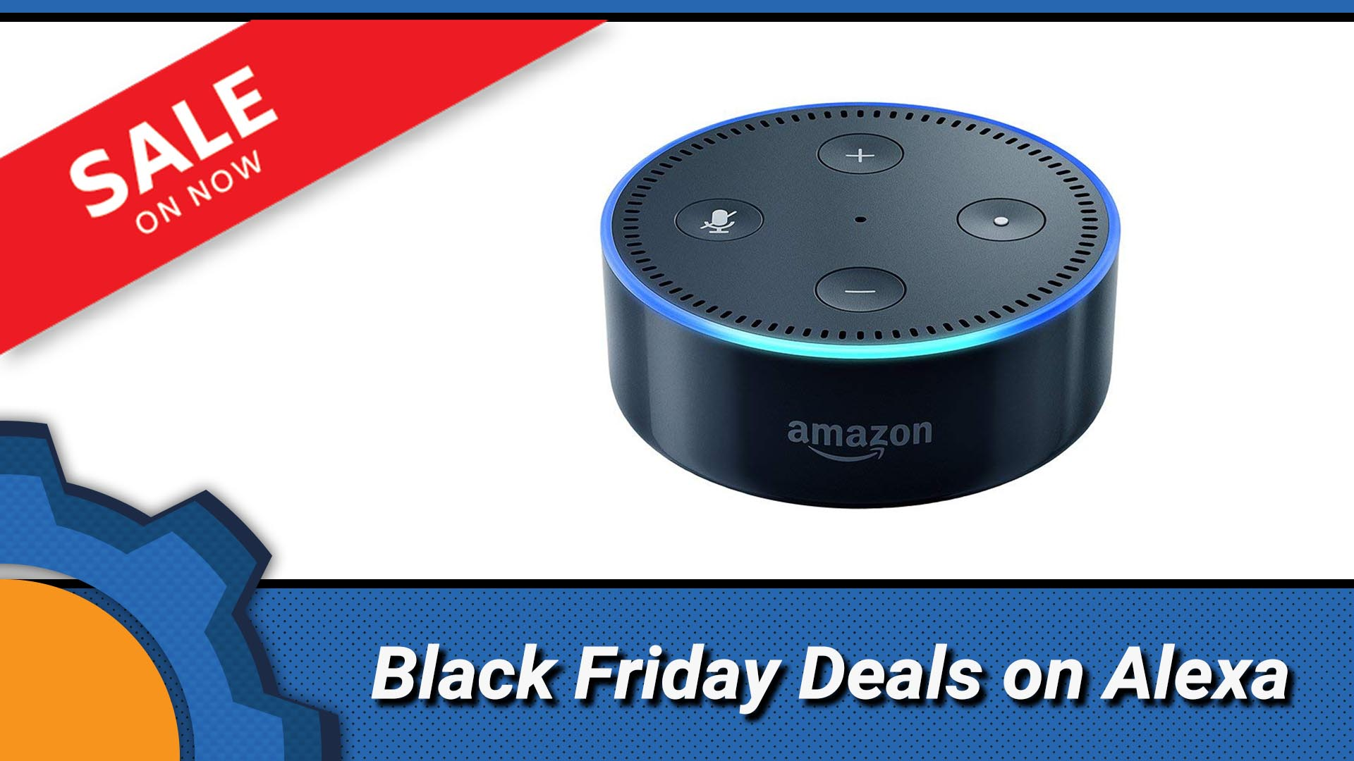 Amazon Echo Dot Black Friday Deals In The Uk Notenoughtech